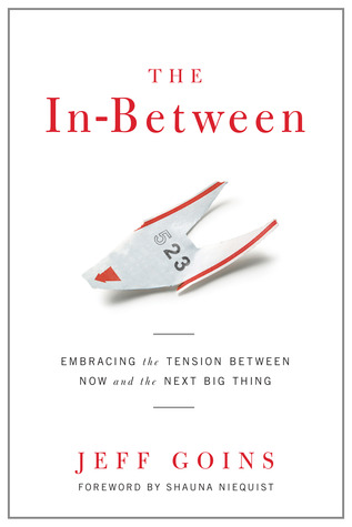 The In-Between by Jeff Goins book review